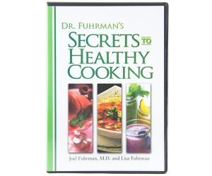 Dr. Fuhrman Secrets to Healthy Cooking-DVD
