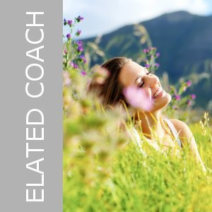 You can be healthier, fitter, happier and more connected with your life purpose. Sign up for Elated Life Coaching today!